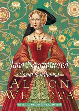 Jana Seymourová Laskavá královna