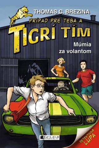 Tigrí tím Múmia za volantom