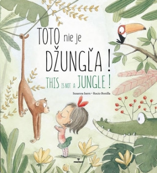 Toto nie je džungľa! This is not a jungle!