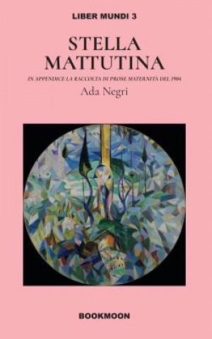 Carte Stella Mattutina Ada Negri