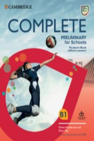 Carte Complete Preliminary for Schools Student's Book without Answers with Online Practice Emma Heyderman