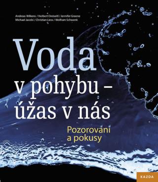 Voda v pohybu - úžas v nás