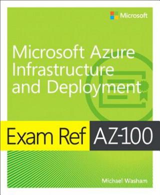 Exam Ref AZ-103 Microsoft Azure Infrastructure and Deployment