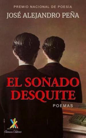 Carte sonado desquite Jose Alejandro Pena