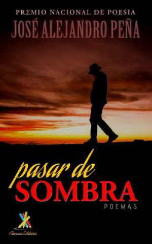 Carte Pasar de sombra Jose Alejandro Pena