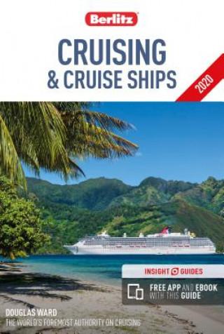 Carte Berlitz Cruising & Cruise Ships 2020 (Berlitz Cruise Guide with free eBook) Berlitz Publishing Company