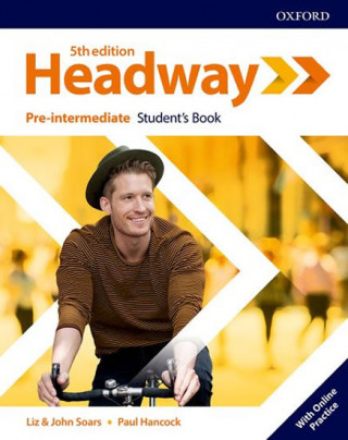 Carte New Headway Fifth Edition Pre-Intermediate Student's Book with Online Practice Liz Soars