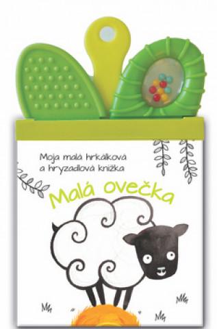 Moja malá hrkálková a hryzadlová knižka Malá Ovečka