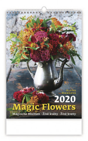 Magic Flowers/Magische Blumen/Živé květy/Živé kvety - nástěnný kalendář 2020