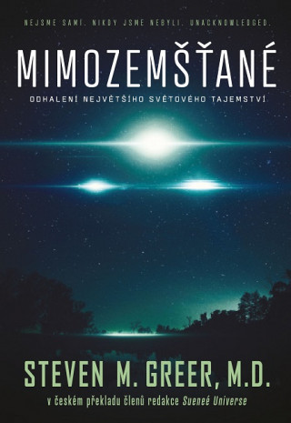 Kniha Mimozemšťané Steven M. Greer