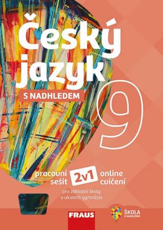 Český jazyk 9 s nadhledem