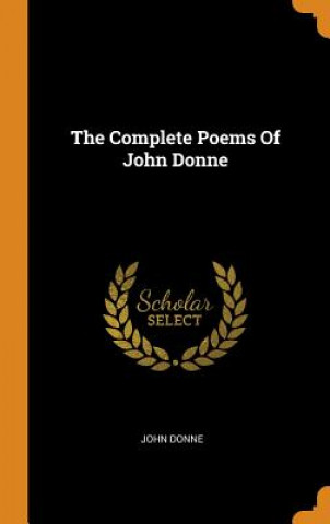 Kniha Complete Poems of John Donne JOHN DONNE