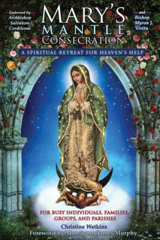 Carte Mary's Mantle Consecration Christine Watkins