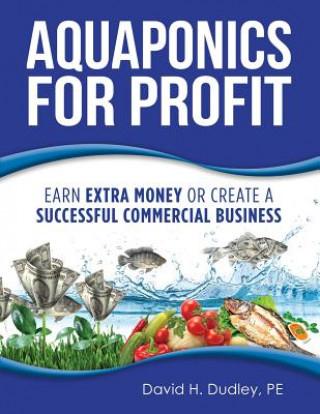 Carte Aquaponics for Profit PE DAVID DUDLEY