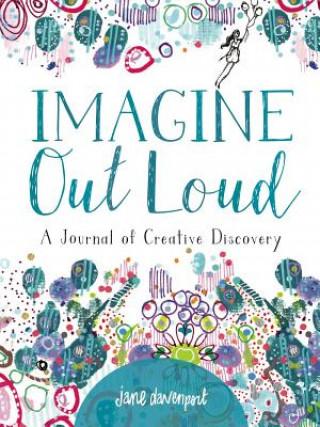 IMAGINE OUT LOUD
