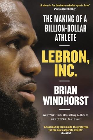 LeBron, Inc.