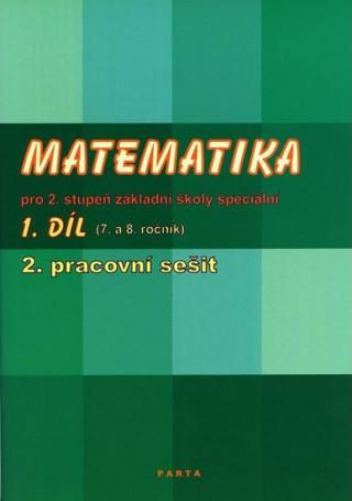 Matematika pro 2. stupeň ZŠ speciální, 2. pracovní sešit (pro 8. ročník)