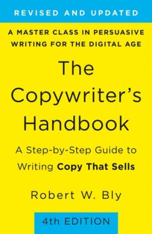The Copywriter's Handbook: 4th Edition