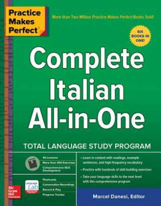 Carte Practice Makes Perfect: Complete Italian All-in-One Marcel Danesi