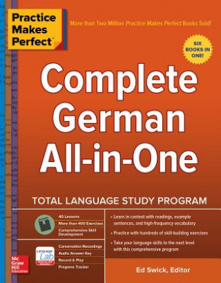Carte Practice Makes Perfect: Complete German All-in-One Ed Swick