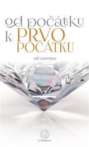 Carte Od počátku k prvopočátku Jiří Ledvinka