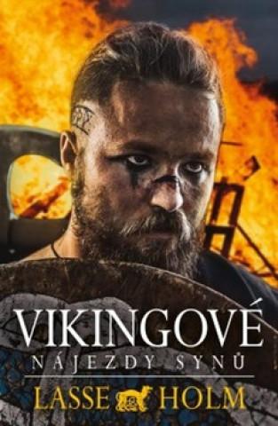 Vikingové Nájezdy synů