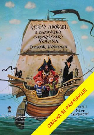 Kapitán Adorabl a bambitka černokněžníka