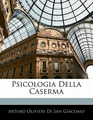 Carte Psicologia Della Caserma Arturo Olivieri Di San Giacomo
