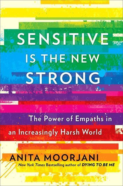 Könyv Sensitive is the New Strong Anita Moorjani