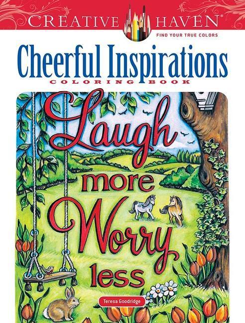 Könyv Creative Haven Cheerful Inspirations Coloring Book TERESA GOODRIDGE
