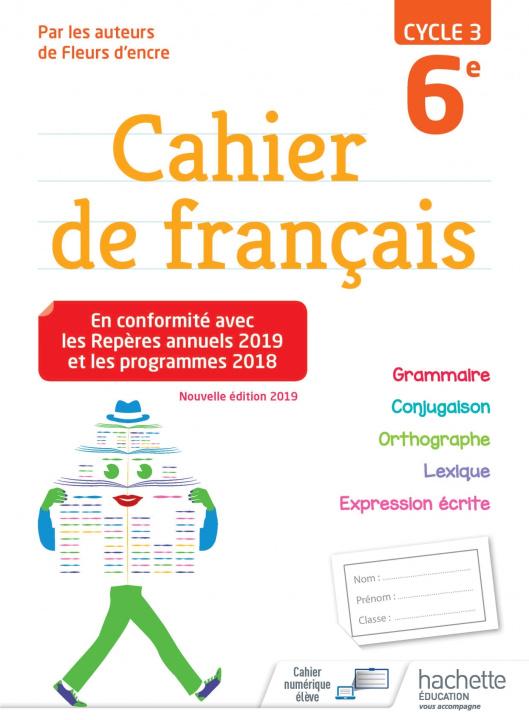 Carte Cahier de français cycle 3 / 6e - éd. 2019