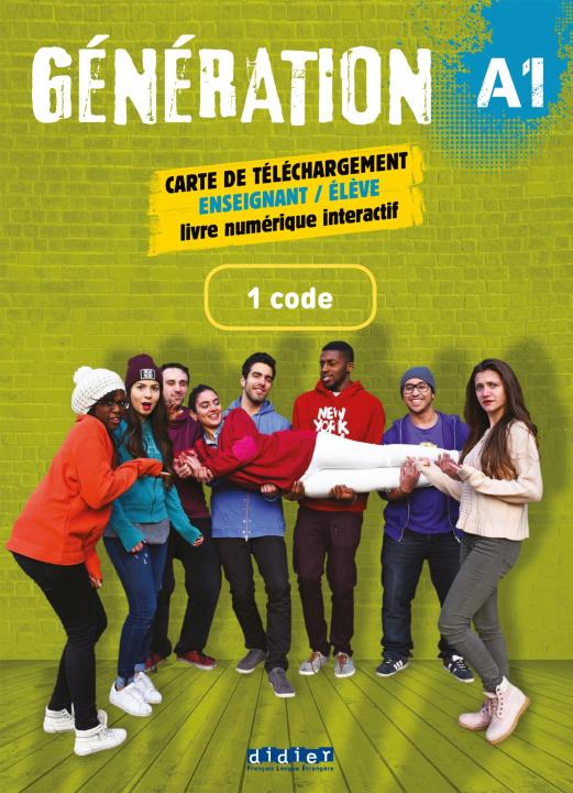 Carte Génération A1- Livre + Cahier numérique interactif - Carte téléchargement élève/enseignant - 1  code Marie-Noëlle Cocton