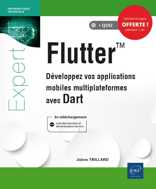 Könyv Flutter - développez vos applications mobiles multiplateformes avec DART TRILLARD