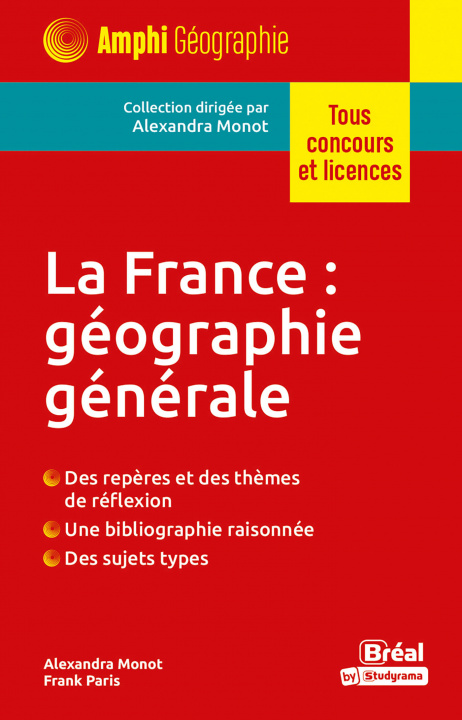Carte La France : géographie générale MONOT