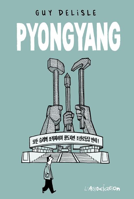 Könyv Pyongyang Guy Delisle