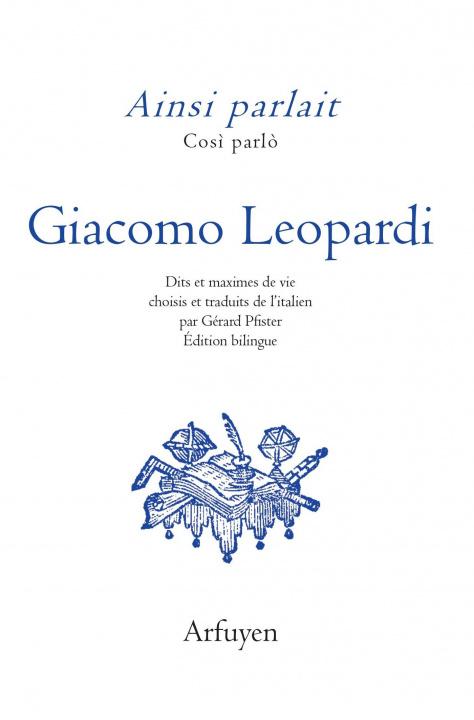 Könyv Ainsi parlait Leopardi LEOPARDI
