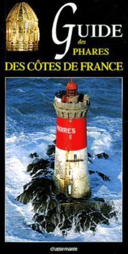 Carte Guide des phares des côtes de France Xavier Mevel