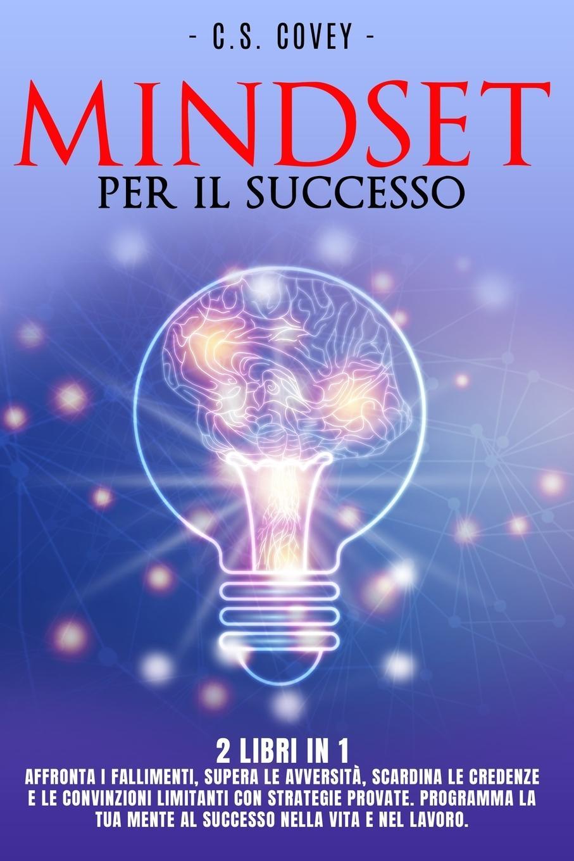 Carte Mindset Per Il Successo - 2 Libri in 1 Carl Stewart Covey