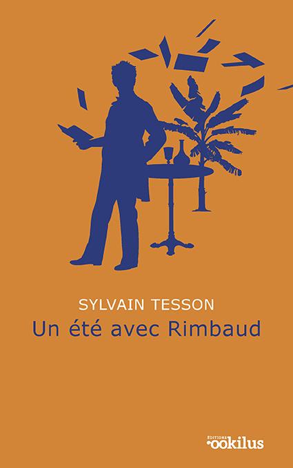 Kniha Un été avec Rimbaud Tesson