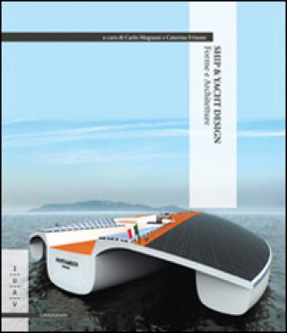 Carte Ship & yacht design. Forme e architetture